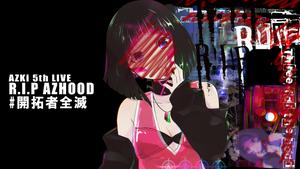 AZUKiさんワンマンライブ「AZKi 5th LIVE R.I.P AZHOOD」配信限定で開催決定! 新曲・ライブグッズも販売中‼